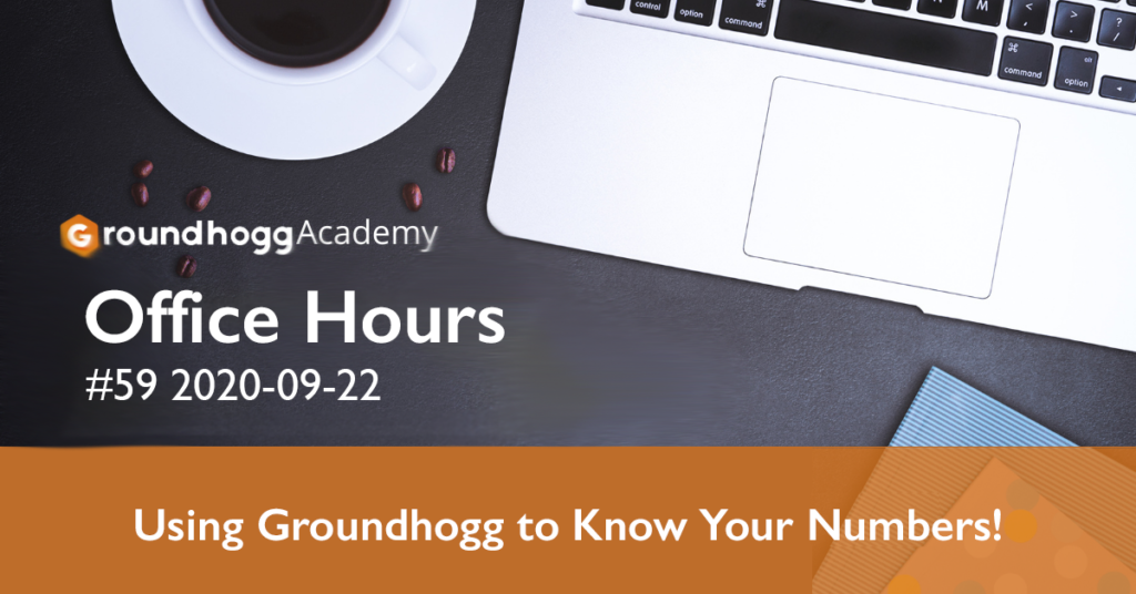 Using Groundhogg to Know Your Numbers